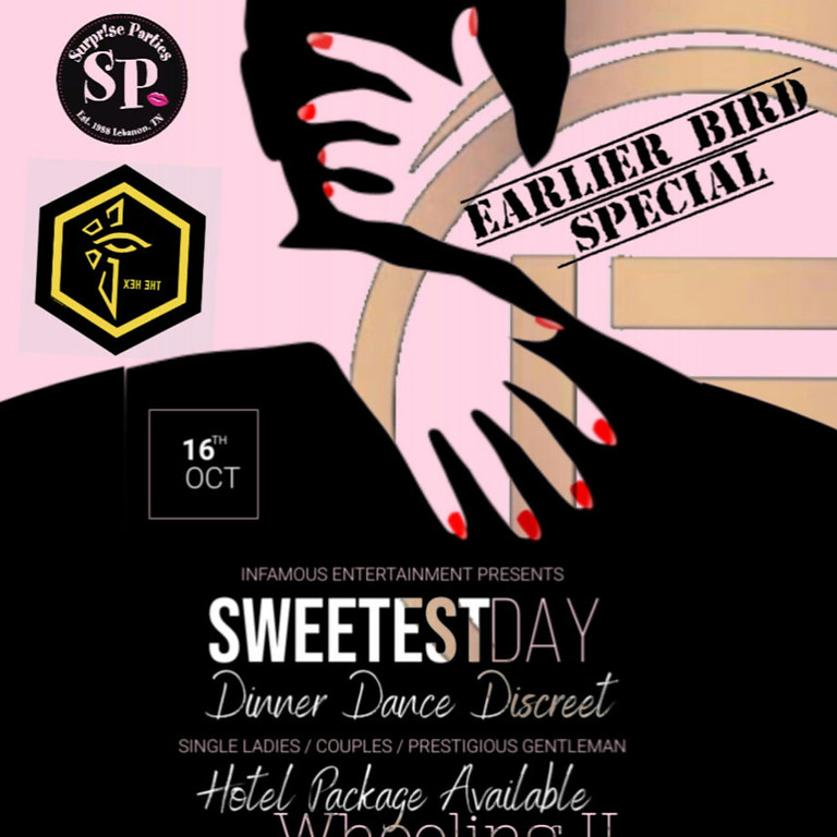 Sweetest Day Event  - Earlier Bird Special