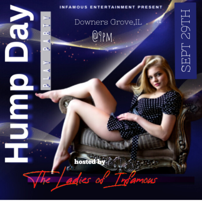 Hump Day Play Party: Hosted by the Ladies of Infamous