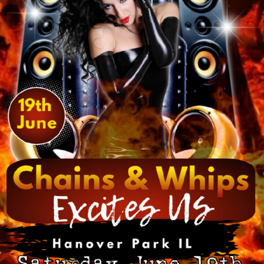 Infamous Entertainment Presents: Chains and Whips