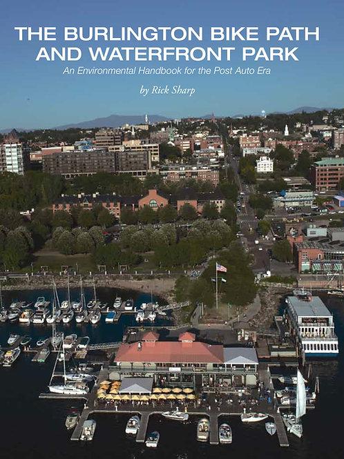 The Burlington Bike Path and Waterfront Park