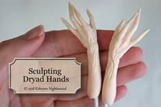 Sculpting Dryad Hands