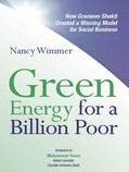 I congratutate Nancy Wimmer for getting interested in the activities of Grameen Shakti and studying it so deeply to bring out what makes it work ... That makes this book very unique. Muhammad Yunus, Nobel Laureate