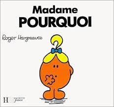 Madame ou Monsieur POUR...QUOI ?