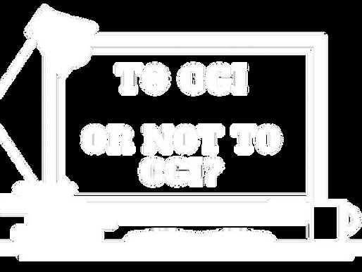 Not everybody needs CGI