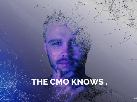 YOUR CMO SHOULD KNOW MORE ABOUT YOUR CUSTOMERS THAN ANY OTHER PERSON IN YOUR ORGANIZATION.