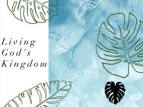 How do I live God's Kingdom first?