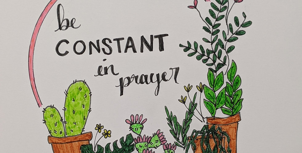 Be Constant in Prayer
