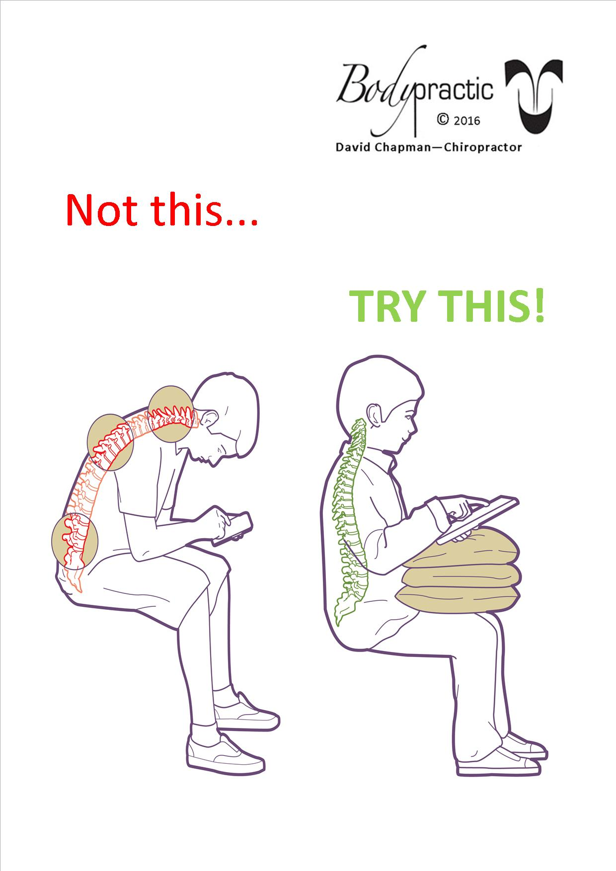 Seated posture - use pillows on your