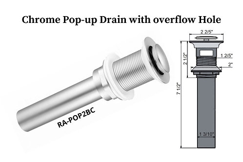 Chrome Pop-up Drains with overflow Hole