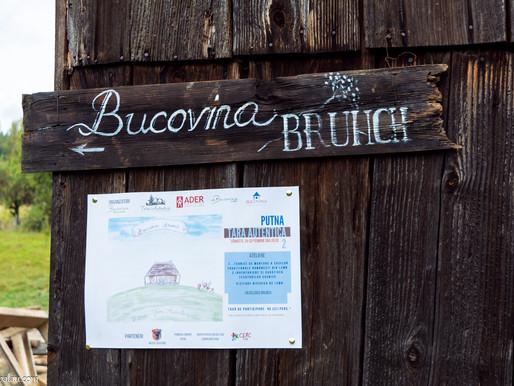 Bucovina Brunch - Putna. Povestea continuă.