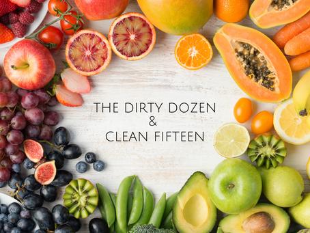 The Dirty Dozen & Clean Fifteen