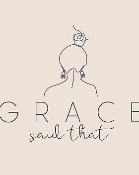 Grace said that.png