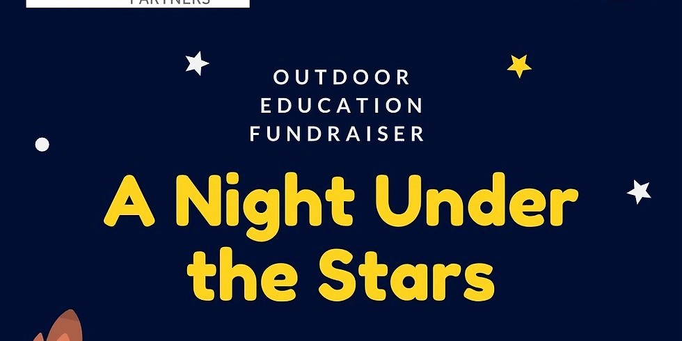 Outdoor Education Fundraiser: A Night Under the Stars