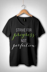 """""""Strive for Progress"""" T-Shirt"""