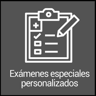 Exámenes especiales personalizados