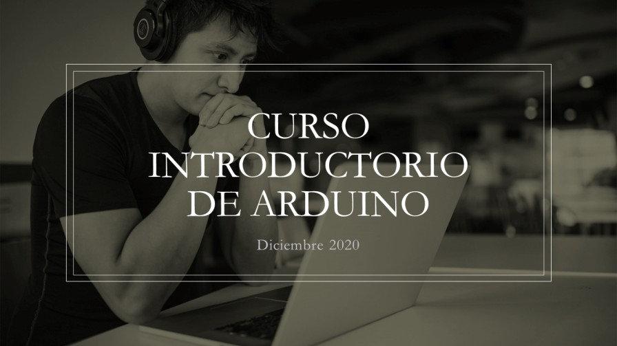 Curso Introductorio de Arduino con material