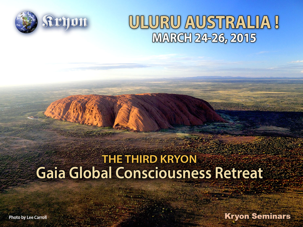 Kryon Gaia Retreat Uluru