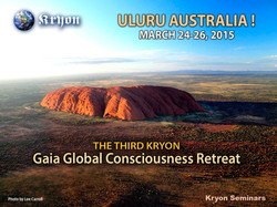 Kryon Gaia Retreat Uluru