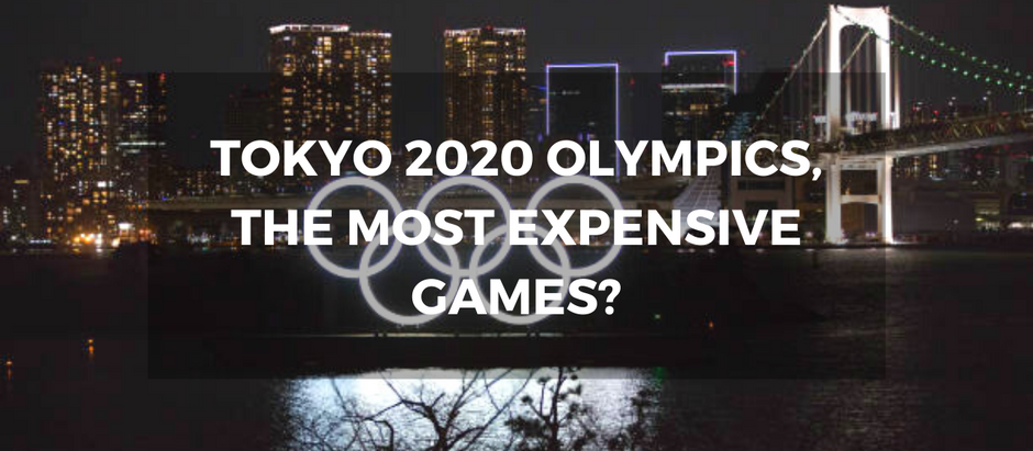 Tokyo 2020 Olympics, the most expensive games?