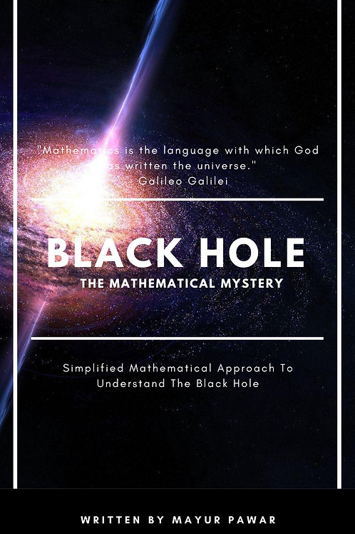 Black Hole: The Mathematical Mystery