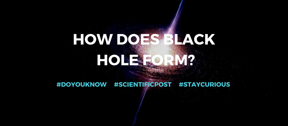 Do you know: How does black hole form?