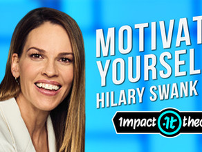 How To Motivate Yourself By Hilary Swank on Impact Theory