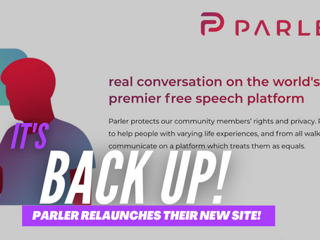 Parler Is Back Up & Has Re-launched Their New Site!