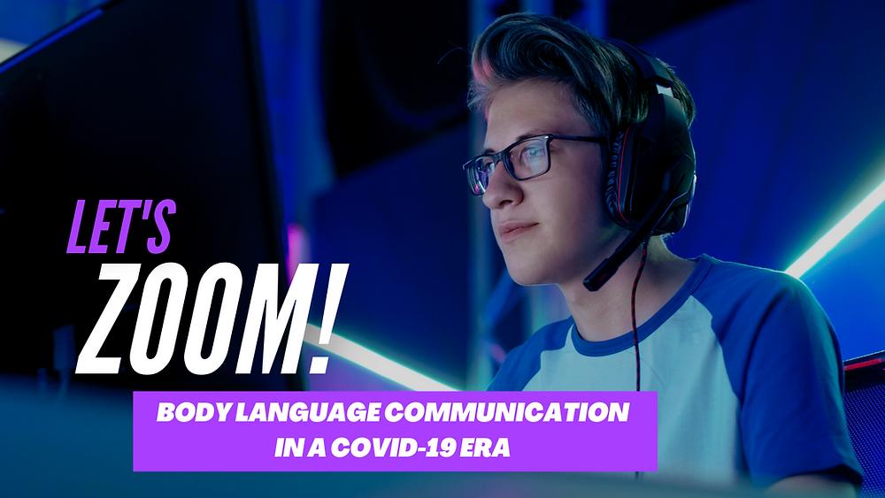 Body Language Communication In A COVID-19 Era