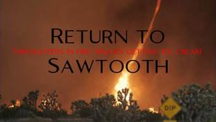 Return to Sawtooth