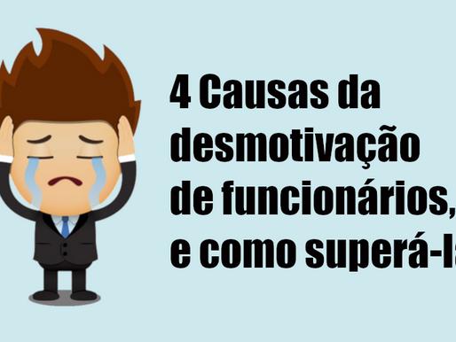 4 causas da desmotivação de funcionários e soluções para superá-las