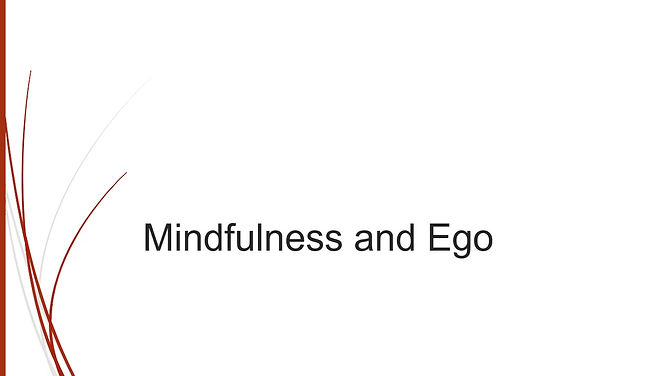 Mindfulness and the ego