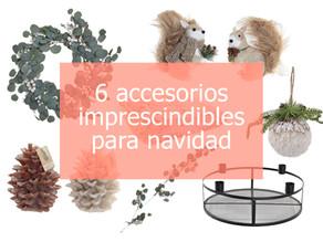 6 accesorios decorativos imprescindibles para estas navidades