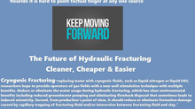 "Hydraulic Fracturing (FRACKING)  ""It's common sense to take a method and try it. If it fails, admit"