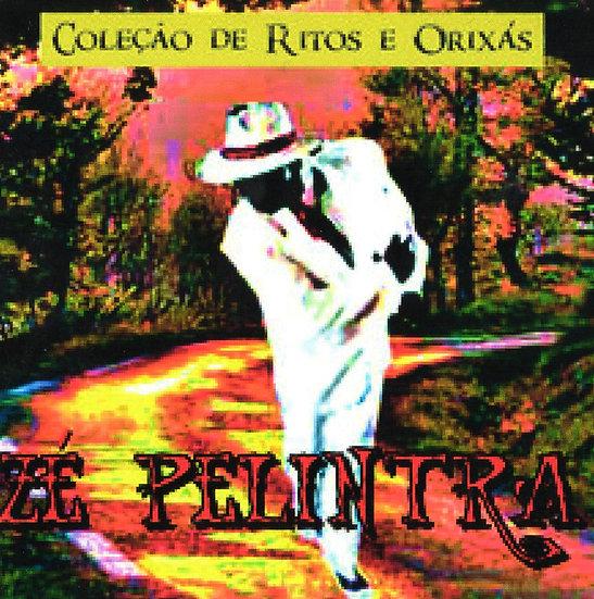 CD ZÉ PILINTRA COLEÇÃO RITOS E ORIXÁS