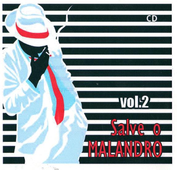 CD SALVE O MALANDRO Vol. 3