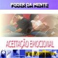 ACEITAÇÃO EMOCIONAL - BW