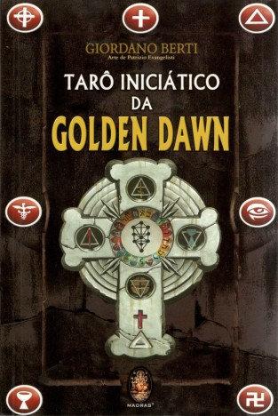 Tarô Iniciático da Golden Dawn (Livro + Cartas)
