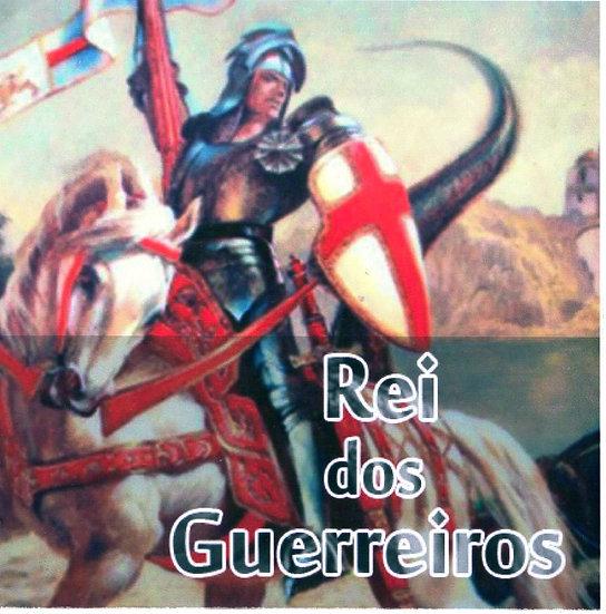 REI DOS GUERREIROS