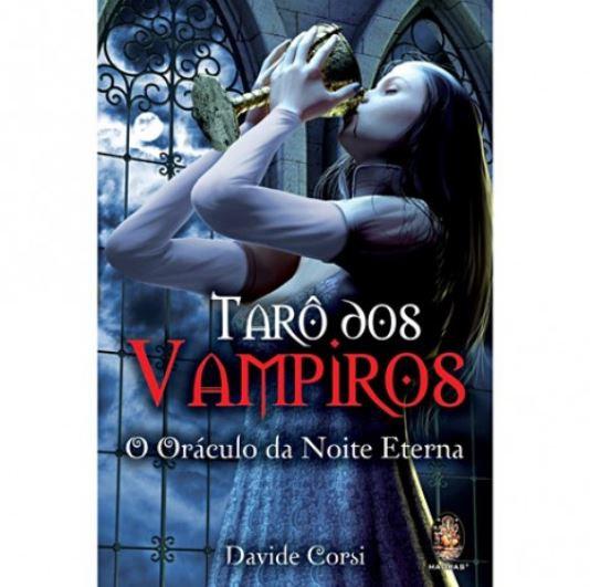 Tarô dos Vampiros: O Oráculo da Noite Eterna (Livro + Baralho)