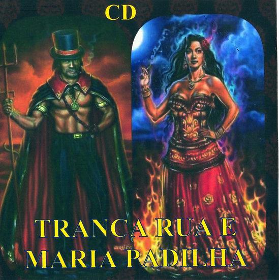 CD TRANCA RUA E MARIA PADILHA