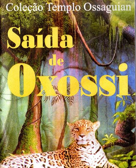 SAÍDA DE OXOSSI