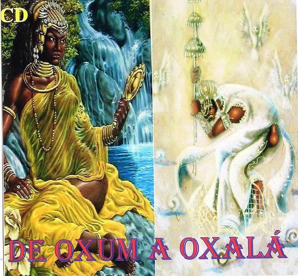 CD DE OXUM A OXALÁ