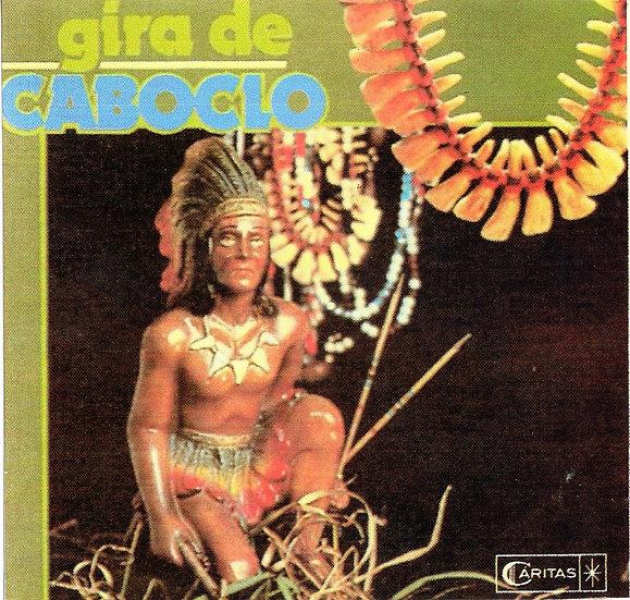 CD GIRA DE CABOCLO