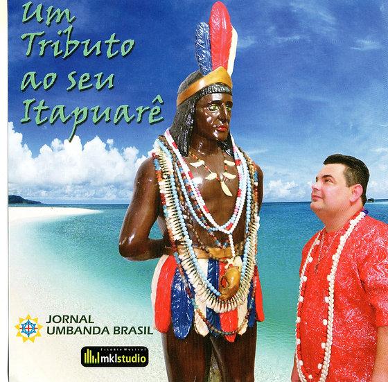 CD UM TRIBUTO AO SEU ITAPURAÊ