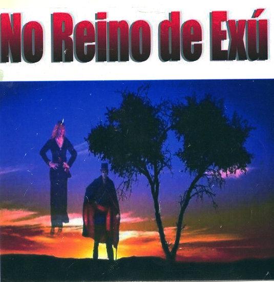 CD NO REINO DE EXÚ
