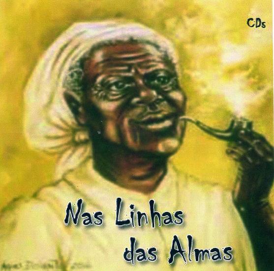 CD NA LINHA DAS ALMAS