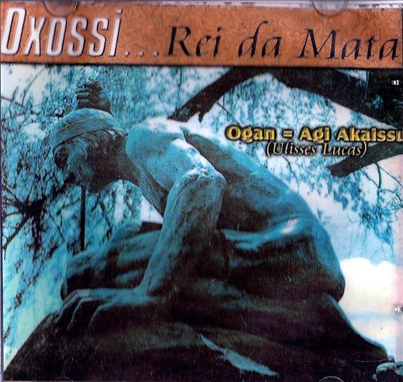 OXOSSI... REI DA MATA