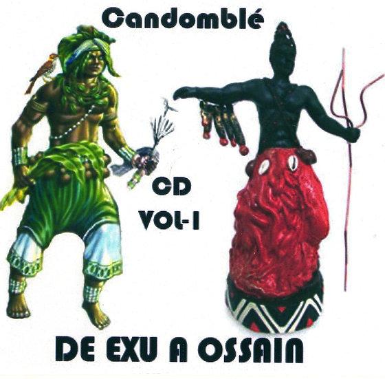 CD CANDOMBLÉ - DE EXÚ A OSSAIN