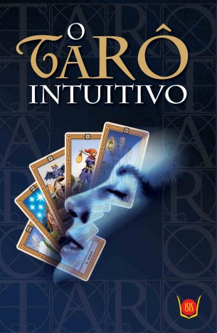 Tarô Intuitivo, O (Livro + Cartas)