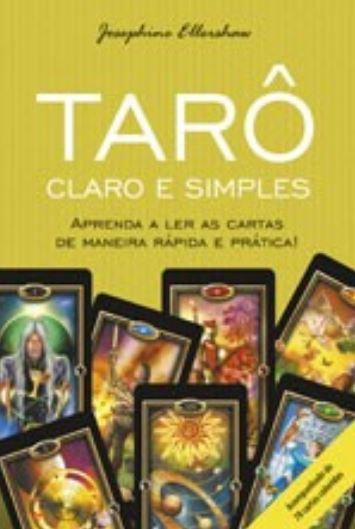 Tarô Claro e Simples (Livro + Cartas do Tarô Dourado)